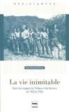 Yves Pérotin - La vie inimitable - Dans les maquis du Trièves et du Vercors en 1943 et 1944.