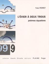 Yves Perret - L'évier à deux trous.