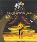 Yves Perret et Jacques Augendre - Le Tour de France 100 - Le livre officiel 2013.