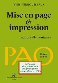 Yves Perrousseaux - Mise en page et impression - Notions élémentaires.