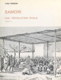 Yves Person - Samori, une révolution dyula (2) - Thèse présentée pour le Doctorat d'État.