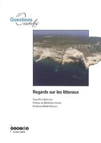 Yves Petit-Berghem - Regards sur les littoraux.