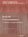 Yves Petit - Droit de l'environnement - Tome 2, Domaines et réglementations.