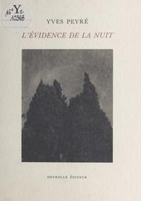 Yves Peyré - L'évidence de la nuit.