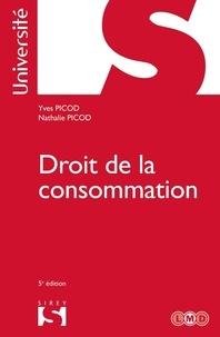 Yves Picod et Nathalie Picod - Droit de la consommation.