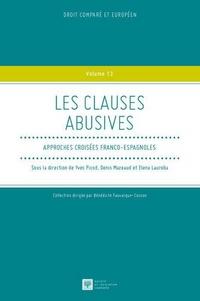 Yves Picod et Denis Mazeaud - Les clauses abusives - Approches croisées franco-espagnoles.