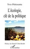 Yves Pietrasanta - L'écologie, clé de la politique.