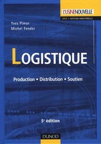 Yves Pimor et Michel Fender - Logistique - Production, Distribution, Soutien.