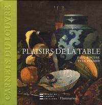 Yves Pinard et Paul Bocuse - Plaisirs de la table.