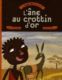Yves Pinguilly et Africa Fanlo - L'âne au crottin d'or.
