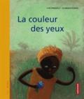 Yves Pinguilly et Florence Koenig - La couleur des yeux.