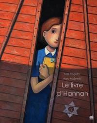 Yves Pinguilly et Marc Majewski - Le livre d'Hannah.