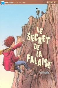 Yves Pinguilly - Le secret de la falaise.