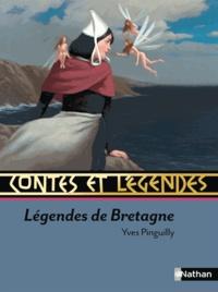 Yves Pinguilly - Légendes de Bretagne - Contes et légendes.