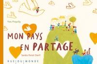 Yves Pinguilly et Sandra Poirot Chérif - Mon pays en partage.