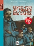 Yves Pinguilly - Rendez-vous au Chemin des Dames - Avril 1917.
