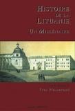 Yves Plasseraud et Arvydas Anusauskas - Histoire de la Lituanie - Un millénaire.