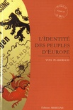 Yves Plasseraud - L'identité des peuples d'Europe.