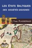 Yves Plasseraud - Les Etats Baltiques - Les Sociétés Gigognes, La dialectique minorités-majorités.