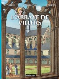Yves Plateau et Michel Dubuisson - Les voyages de Jhen  : L'abbaye de Villers.