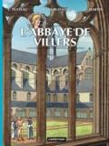 Yves Plateau et Marc Dubuisson - Les voyages de Jhen  : L'abbaye de Villers.