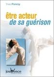 Yves Ponroy - Etre acteur de sa guérison.