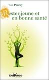 Yves Ponroy - Rester jeune et en bonne santé.