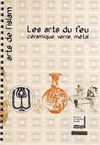 Les arts du feu - Céramique, verre, métal.pdf