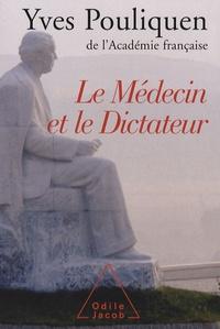 Le médecin et le dictateur - Yves Pouliquen | Showmesound.org