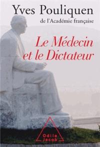 Yves Pouliquen - Le médecin et le dictateur.