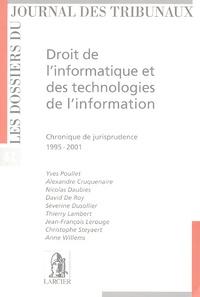 Yves Poullet et Alexandre Cruquenaire - Droit de l'informatique et des technologies de l'information - Chronique de jurisprudence 1995-2001.