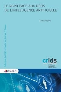 Yves Poullet - Le RGPD face aux défis de l'intelligence artificielle.