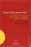 Yves Pourcher - Votez tous pour moi ! - Les campagnes électorales de Jacques Blanc en Languedoc-Roussillon (1986-2004).