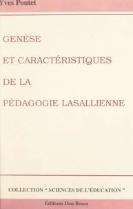 Yves Poutet et Guy Avanzini - Genèse et caractéristiques de la pédagogie lasallienne.