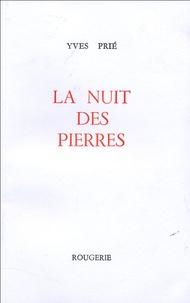 Yves Prié - La nuit des pierres.
