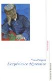 Yves Prigent - L'expérience dépressive - La parole d'un psychiatre.