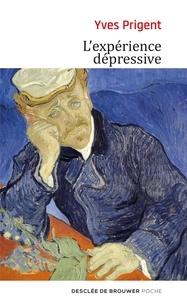 Yves Prigent - L'expérience dépressive.