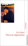 Yves Prigent - Vivre la séparation.