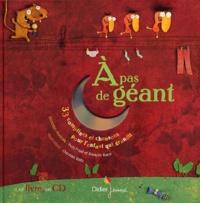 Yves Prual et Christian Voltz - A pas de géant - 33 comptines et chansons pour l'enfant qui grandit. 1 CD audio