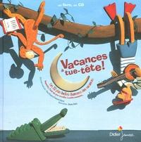 Yves Prual et François Barré - Vacances à tue-tête ! - Les 32 plus belles chansons des vacances. 1 CD audio