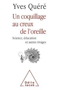 Un coquillage au creux de loreille - Science, éducation et autres rivages.pdf