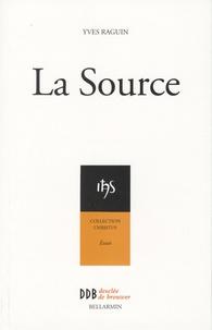 Yves Raguin - La Source.
