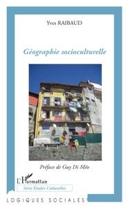 Yves Raibaud - Géographie socioculturelle.