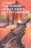 Yves Ramonet et Jacques Barbéri - .