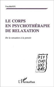 Accentsonline.fr Le corps en psychothérapie de relaxation. De la sensation à la pensée Image