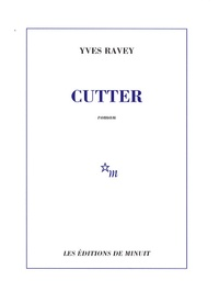 Yves Ravey - Cutter.