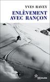 Yves Ravey - Enlèvement avec rançon.