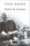 Yves Ravey - Pudeur de la lecture.