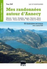 Yves Ray - Mes randonnées autour d'Annecy - Lac et montagnes.