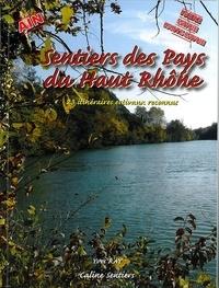 Yves Ray - Sentiers des Pays du Haut Rhône - 23 itinéraires reconnus.